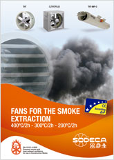 FANS FOR THE SMOKE EXTRACTION
